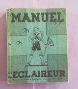 Le Manuel De L Eclaireur Présenté Aux Scouts De France - Livres, BD, Revues