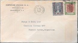 AGENCIAS UNIDAS S.A. GUATEMALA A BUNGE Y BORN LTD. BUENOS AIRES ARGENTNA SOBRE CIRCULADO AÑO 1941  CON DOS TIMBRES UNO - Guatemala