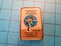 Pin413c Pin's Pins / SPORT Pétanque CHATEAUBLANC AVIGNON CHAMPIONNAT DE FRANCE 1991   , Belle Qualité !!! - Boule/Pétanque