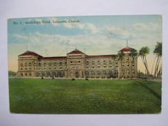CEYLAN  -  COLOMBO   -  GALLE  FACE  HOTEL      TTB - Sri Lanka (Ceylon)