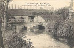 CPA Environs De Dieppe Petit-Appeville Les Ponts De La Scie Et Du Chemin De Fer - Dieppe