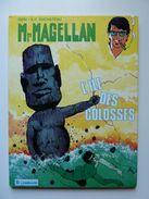 Mr Magellan, L'ile Des Colosses Edition Lombard En EO, En TTBE - Magellan