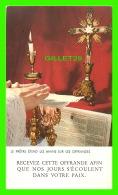 IMAGES PIEUSES - PRÊTRE ÉTEND LES MAINS SUR LES OFFRANDES - RECEVEZ CETTE OFFRANDE AFIN  -  AR Dep SÉRIE MISSA No 14 - - Images Religieuses