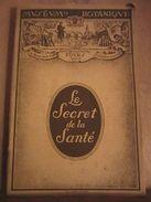 Abbé Emile Warré: Le Secret De La Santé/ Muséum Botanique - Autres Collections