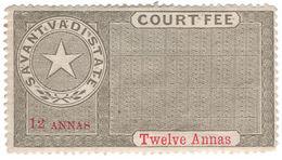 (I.B) India (Princely States) Revenue : Savantvadi Court Fee 12a - India (...-1947)