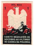 (I.B) Brazil Cinderella : Poland War Victims Fund 1r - Unclassified