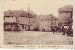 Cpa  Valence Place Du Coq - Valence D'Albigeois