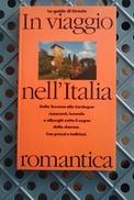 """GUIDA """" IN VIAGGIO NELL'ITALIA """" DEL 1991 - Libri, Riviste, Fumetti"""