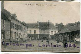 - En Berry - Ligniéres - Place De La Halle, Animation, Quincaillerie,  écrite, TBE, Scans. - Autres Communes