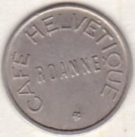 42 - LOIRE. Roanne. Café Helvétique. 1 Franc . - Monétaires / De Nécessité