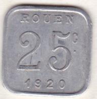 76 . Seine-Maritime. Rouen. Ligue Des Commerçants . 25 Centimes 1920 - Monétaires / De Nécessité