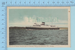 Bateau - S.S. SS Prince George, CNR Sailing From Vancouver British Columbia -  Postcard Carte Postale - Paquebots