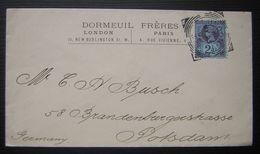 1892 Dormeuil Frères London Paris Lettre Pour Postdam Avec Cachet Carré, Très Jolie Lettre ! - 1840-1901 (Victoria)