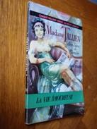 Collection LA VIE AMOUREUSE   MADAME TALLIEN  Notre Dame De Termidor   Anne-Mariel   N° 05 - E.O. 1957 - Historisch