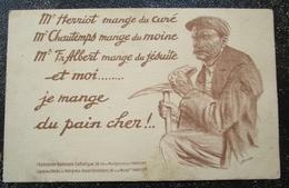 Satire Politique Je Mange Du Pain Cher Cpa - Satiriques