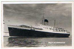 PAQUEBOT  VILLE DE MARSEILLE  CARTE PHOTO    ***      A  SAISIR  ***** - Steamers