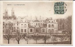 CPA - METZ - La Préfecture - Metz