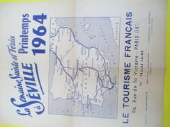 Le Tourisme Français/Dépliant Touristique/La Semaine Ste Et Feria à SEVILLE/Printemps 1964/Autocar De Luxe/1964   PGC151 - Maps