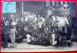 58 - SAINT LEGER DES VIGNES - La VERRERIE - Fabrication Des Bouteilles - France
