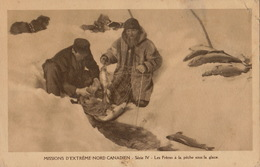 Missions D'extrême Nord Canadien Canada Les Frères à La Pêche Sous La Glace Oblats De Marie Immaculée - Missions