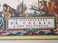 DIV0714 : Jolie Repro De Carte Ancienne Années 1600/1700 ?  LE GOUVERNEMENT DE CALAIS ET PAYS RECONQUIS  , Objet Publici - Cartes Géographiques