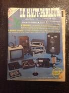 SCM. 145.  Le Haut Parleur N*1530 De 1975 - Literature & Schemes