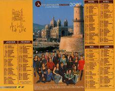 Calendrier Almanach La Poste PTT 2009 PLUS BELLE LA VIE - Big : 1991-00