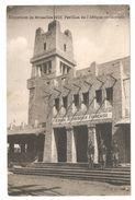 Brussel / Bruxelles - Exposition De Bruxelles 1910 - Pavillon De L'Afrique Occidentale - Expositions Universelles