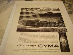 ANCIENNE PUBLICITE MONTRE VOILA CE QU EST CYMA 1951 - Autres