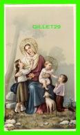 IMAGES RELIGIEUSES - MARIE, JÉSUS & DES ENFANTS - NB No D/3556 - - Images Religieuses