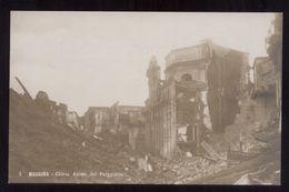 MESSINA - TERREMOTO DEL 1908 -  CHIESA ANIME DEL PURGATORIO (4) - Catastrofi