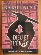 2007 - DIEU ET L'ETAT PAR : BAKOUNINE - Psychology/Philosophy