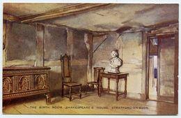 ARTIST : EDWARD HAILEY / STRATFORD-ON-AVON - SHAKESPEARE'S HOUSE - THE BIRTH ROOM - 1900-1949