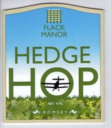 FLACK MANOR BREWERY (ROMSEY, ENGLAND) - HEDGE HOP - PUMP CLIP FRONT - Signs