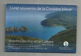 Publicité, Livret Souvenirs De La Croisière Bleue, Bateaux, Vedettes îles D'Or, Le Corsaire,14 Photos , Frais Fr: 2.70e - Advertising