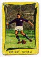 530> MIGUEL MONTUORI - FIORENTINA = Figurina Calciatori NANNINA 1956 / 1957 - Trading Cards