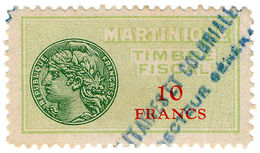 (I.B) France Colonial Revenue : Martinique Duty 10Fr - Europe (Other)