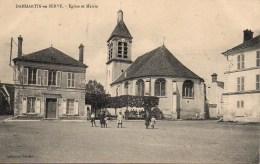 78 DAMMARTIN-en-SERVE  Eglise Et Mairie - Autres Communes