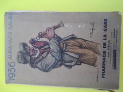 Almanach Sauba/ Laboratoires SAUBA/Pharmacie De La Gare /Jean Pfeifle / GARGAN/ 1936      CAL371 - Calendars