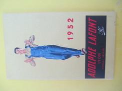 Calendrier-Livret De Sac/Adolphe LAFONT/La Qualité Dans Le Vêtement De Travail / LYON/1952    CAL373 - Calendars