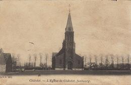 Chatelet L'église De   Faubourg - Châtelet