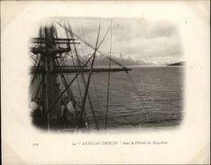 Campagne DUGUAY-TROUIN 1902-1903 - Voilier - Expédition - CHILI - Détroit De MAGELLAN - Patagonie - Chili