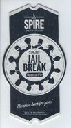 SPIRE BREWING CO (CHESTERFIELD, ENGLAND) - JAILBREAK AMERICAN IPA - PUMP CLIP FRONT - Signs