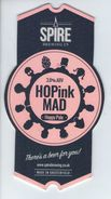 SPIRE BREWING CO (CHESTERFIELD, ENGLAND) - HOPINK MAD PALE - PUMP CLIP FRONT - Signs