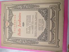 Calendrier De Luxe Très Grand Format/offert Par La BELLE JARDINIERE/Chefs D'oeuvre De La Peinture/Angers/1909 CAL382 - Calendars