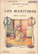Les Maritimes. Olivier Seylor. Ill. Perrette - Ether - Drogue, OPIUM - 1913. - Autres