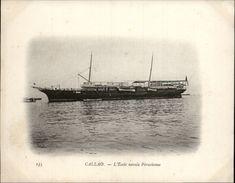 Campagne DUGUAY-TROUIN 1902-1903 - Voilier - Expédition - PEROU - CALLAO - école Navale Péruvienne - Pérou