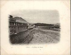 Campagne DUGUAY-TROUIN 1902-1903 - Voilier - Expédition - PEROU - LIMA - BERGE DU RIMAC - Pérou