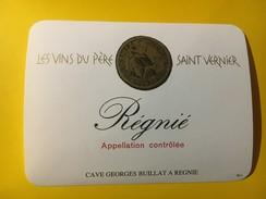 5763 - Régnié Les Vins Du Père Saint-Vernier - Beaujolais