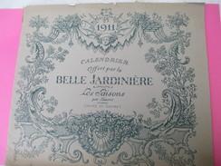 Calendrier De Luxe Très Grand Format/offert Par La BELLE JARDINIERE/Les Saisons Par Lancret/Louvre/Angers/1911    CAL384 - Calendriers